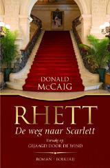 Rhett: De weg naar Scarlett  by  Donald McCaig