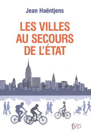 Les villes au secours de létat  by  Jean Haëntjens