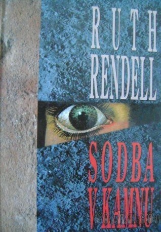 Sodba v kamnu  by  Ruth Rendell