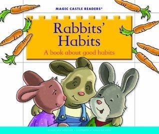 Rabbits Habits  by  Jane Belk Moncure