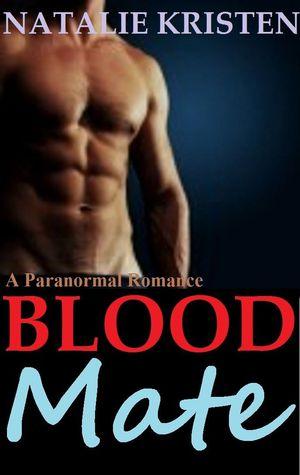 Blood Mate (MATE, #7)  by  Natalie Kristen