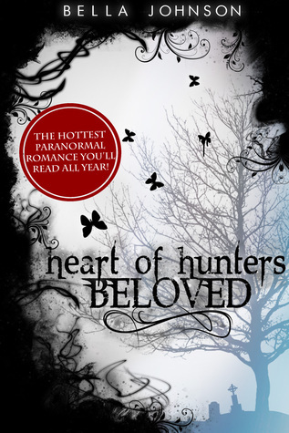 BELOVED (Heart of Hunters, #1)  by  Bella Johnson