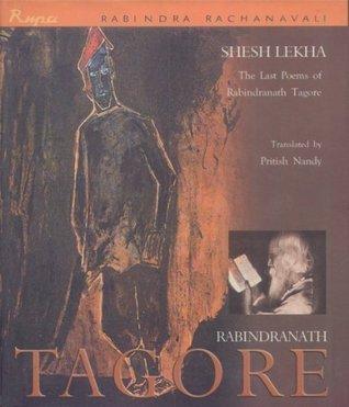 Shesh Lekha  by  Rabindranath Tagore