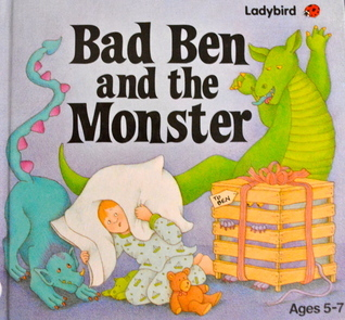 Bad Ben and the Monster  by  Joan Stimson