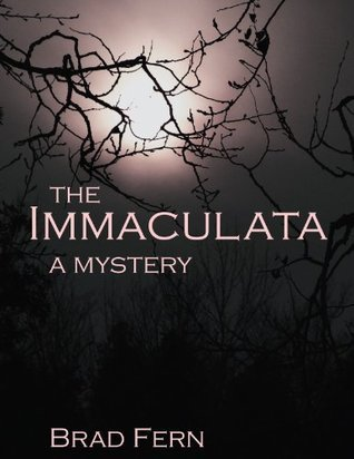 The immaculata  by  Brad Fern