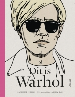Dit is Warhol  by  Catherine Ingram