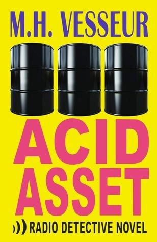 Acid Asset  by  M.H. Vesseur