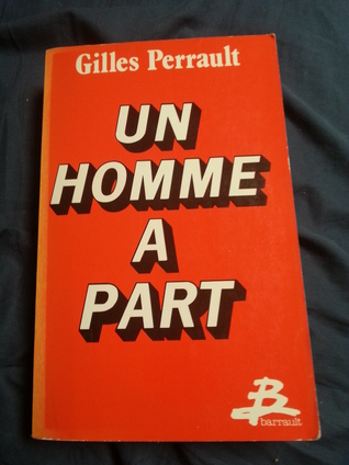 Un Homme A Part Gilles Perrault