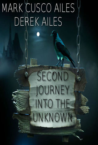 Second Journey Into The Unknown Derek Ailes