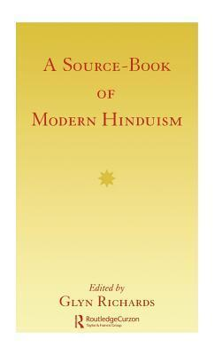 Source Book Modern Hinduism Glyn Richards