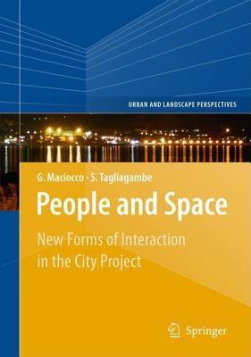 People and Space  by  Silvano Tagliagambe Giovanni Maciocco