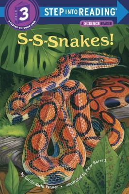 S-S-Snakes! Lucille Recht Penner