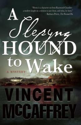 Slepyng Hound to Wake  by  Vincent McCaffrey