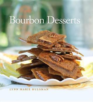 Bourbon Desserts Lynn Marie Hulsman