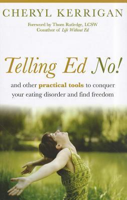 Telling Ed No!  by  Cheryl Kerrigan