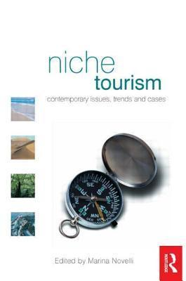 Niche Tourism  by  Marina Novelli