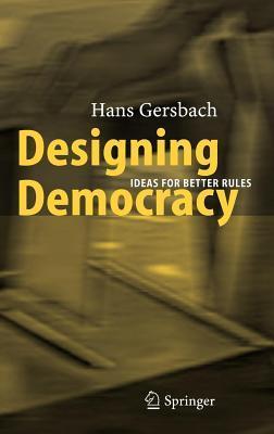 Designing Democracy Hans Gersbach