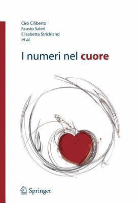 I Numeri Nel Cuore  by  Ciro Ciliberto