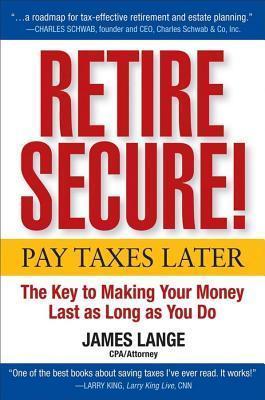 Retire Secure! James Lange