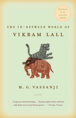 In-Between World of Vikram Lall  by  M.G. Vassanji