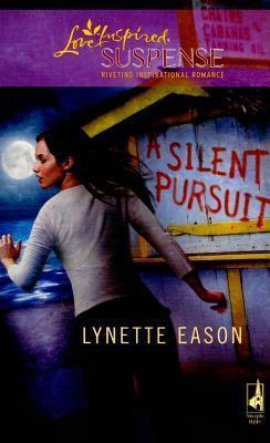 Silent Pursuit Lynette Eason