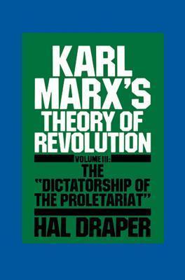 Karl Marx S Theory of Revolution III  by  Hal Draper