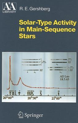 Solartype Activity in Mainsequence Stars  by  R E Gershberg
