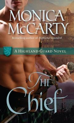 Chief: A Highland Guard Novel  by  Monica McCarty