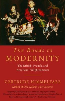 Roads to Modernity Gertrude Himmelfarb