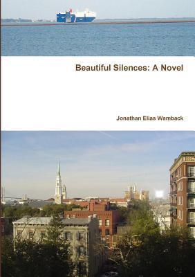 Beautiful Silences  by  Jonathan Elias Wamback