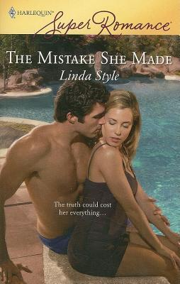 Mistake She Made  by  Linda Style