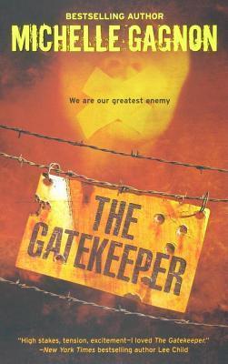 Gatekeeper  by  Michelle Gagnon