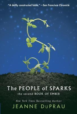 People of Sparks: The Second Book of Ember  by  Jeanne DuPrau