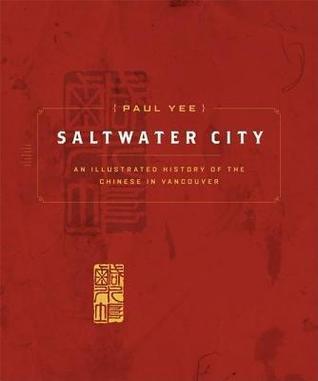 Saltwater City Paul Yee