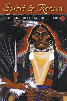 Spirit and Reason Vine Deloria Jr.