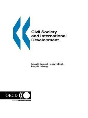 Civil Society and International Development  by  Henny Helmich