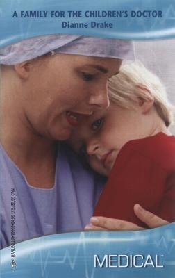 Family for the Childrens Doctor Dianne Drake