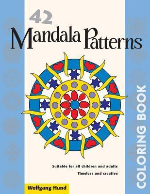 42 Mandala Patterns Coloring Book Wolfgang Hund