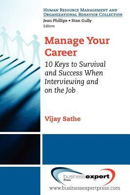 Manage Your Career  by  Vijay Sathe