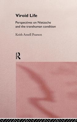 Viroid Life  by  Keith Ansell-Pearson
