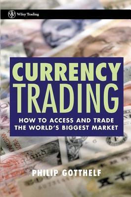 Currency Trading Phillip Gotthelf