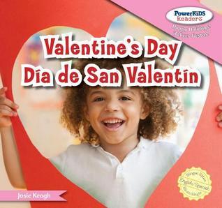 Valentine S Day / Dia de San Valentin  by  Josie Keogh