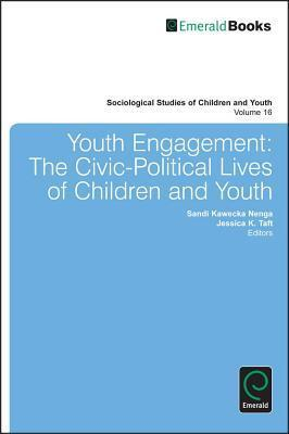 The Civil-Political Lives of Children and Youth  by  Sandi Kawecka Nenga