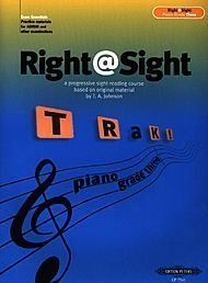 Right @ Sight Grade 3 (Piano Grade Three) T.A. Johnson