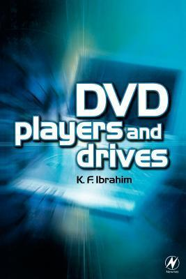 DVD Players and Drives  by  K.F. Ibrahim