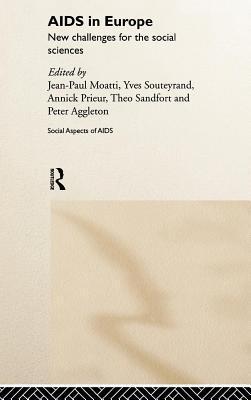 AIDS in Europe Jean Paul Moatti
