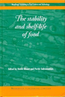 The Stability and Shelf-Life of Food D Subramaniam Kilcast  P