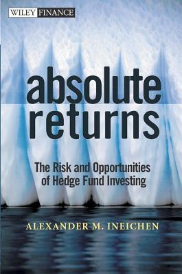 Absolute Returns  by  A. Ineichen