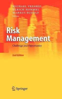 Risk Management: Challenge and Opportunity Michael Frenkel