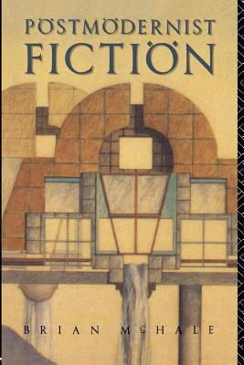 Postmodernist Fiction Brian McHale